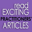 read EXCITING pracitioners' ARTICLES